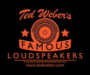 Ted Weber's Famous Loudspeakers